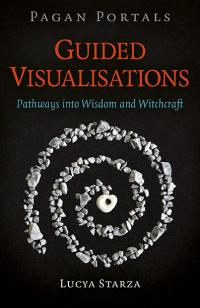 Pagan Portals - Guided Visualisations