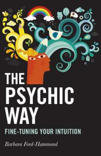 Psychic Way, The by Barbara Ford-Hammond