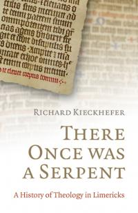 There Once Was a Serpent by Richard Kieckhefer
