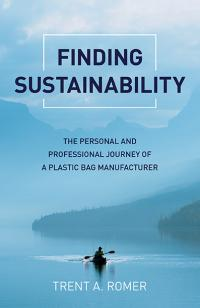 Finding Sustainability by Trent  A. Romer