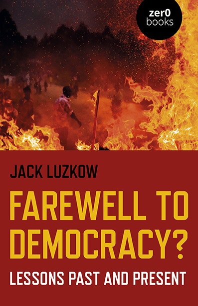 Farewell to Democracy?