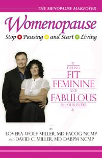 Womenopause: Stop Pausing and Start Living by Lovera Miller, David Miller
