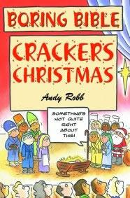 Boring Bible Series 3: Christmas Crackers by Andy Robb