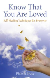 Know That You Are Loved by Philena Bruce