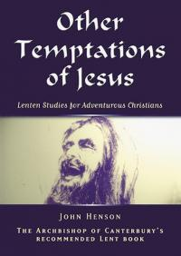 Other Temptations of Jesus by John Henson