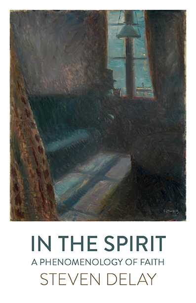 In the Spirit: A Phenomenology of Faith Book Cover