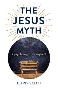 The Jesus Myth by Chris Scott