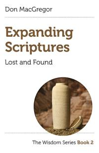 Expanding Scriptures: Lost and Found