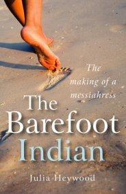 Barefoot Indian, The by Julia Heywood