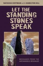 Let The Standing Stones Speak by Natasha Hoffman
