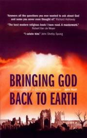 Bringing God Back to Earth by John Hunt
