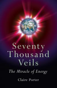 Seventy Thousand Veils by Claire Porter