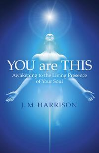 YOU are THIS by J.M. Harrison