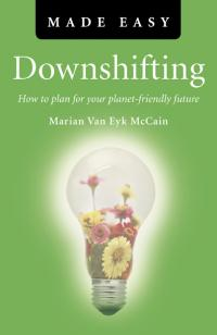 Downshifting Made Easy by Marian Van Eyk McCain