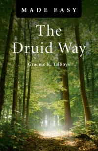 Druid Way Made Easy, The by Graeme Talboys