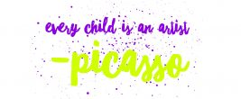 Image for Every Child is an artist quote by Picasso
