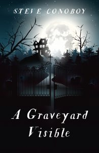Image for A Graveyard Visible