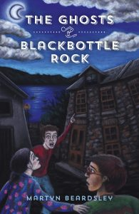 Book Image of The Ghosts of Blackbottle Rock